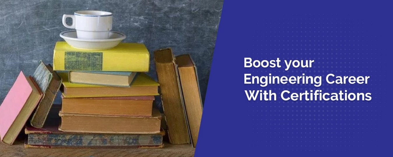 Boost your Engineering Career with Certification